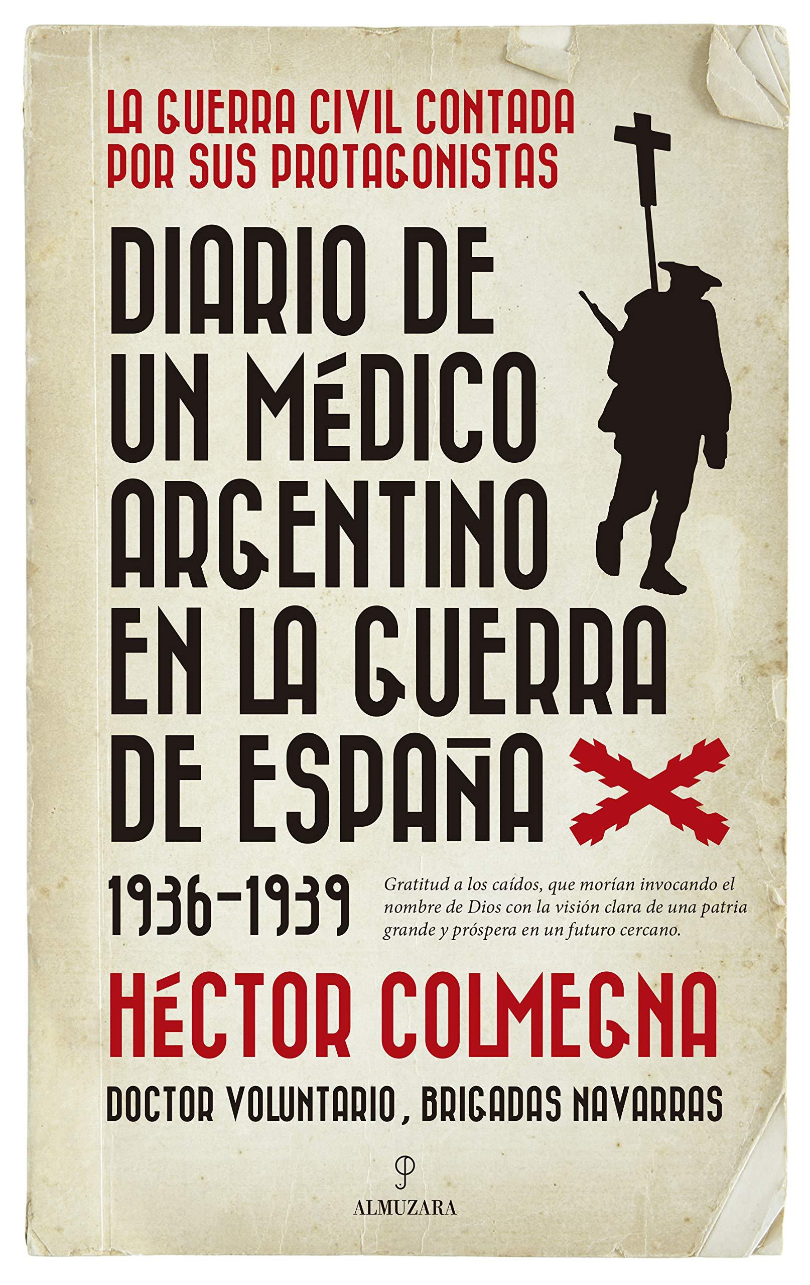 Diario de un médico argentino en la guerra de... Historia: Amazon.es: Colmegna Macchi, Héctor: Libros