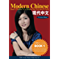 Modern Chinese (BOOK 1) - Learn Chinese in a Simple and Successful Way - Series BOOK 1, 2, 3, 4 (English Edition)