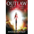 Outlaw (Outlaw Chronicles Book 1)