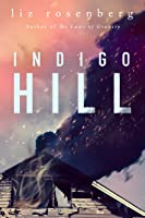Indigo Hill: A Novel (English