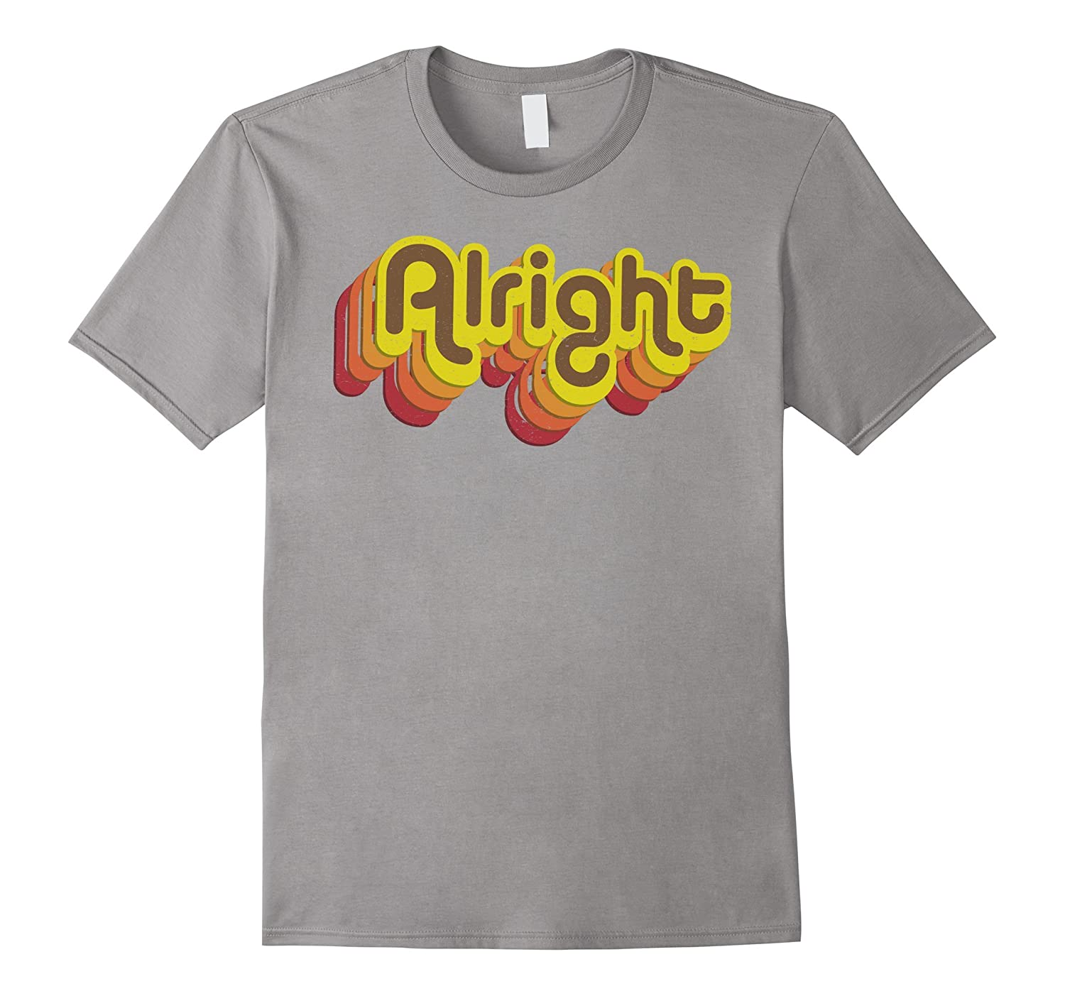 Alright Alright Shirt Funny Retro 70s Tee-FL
