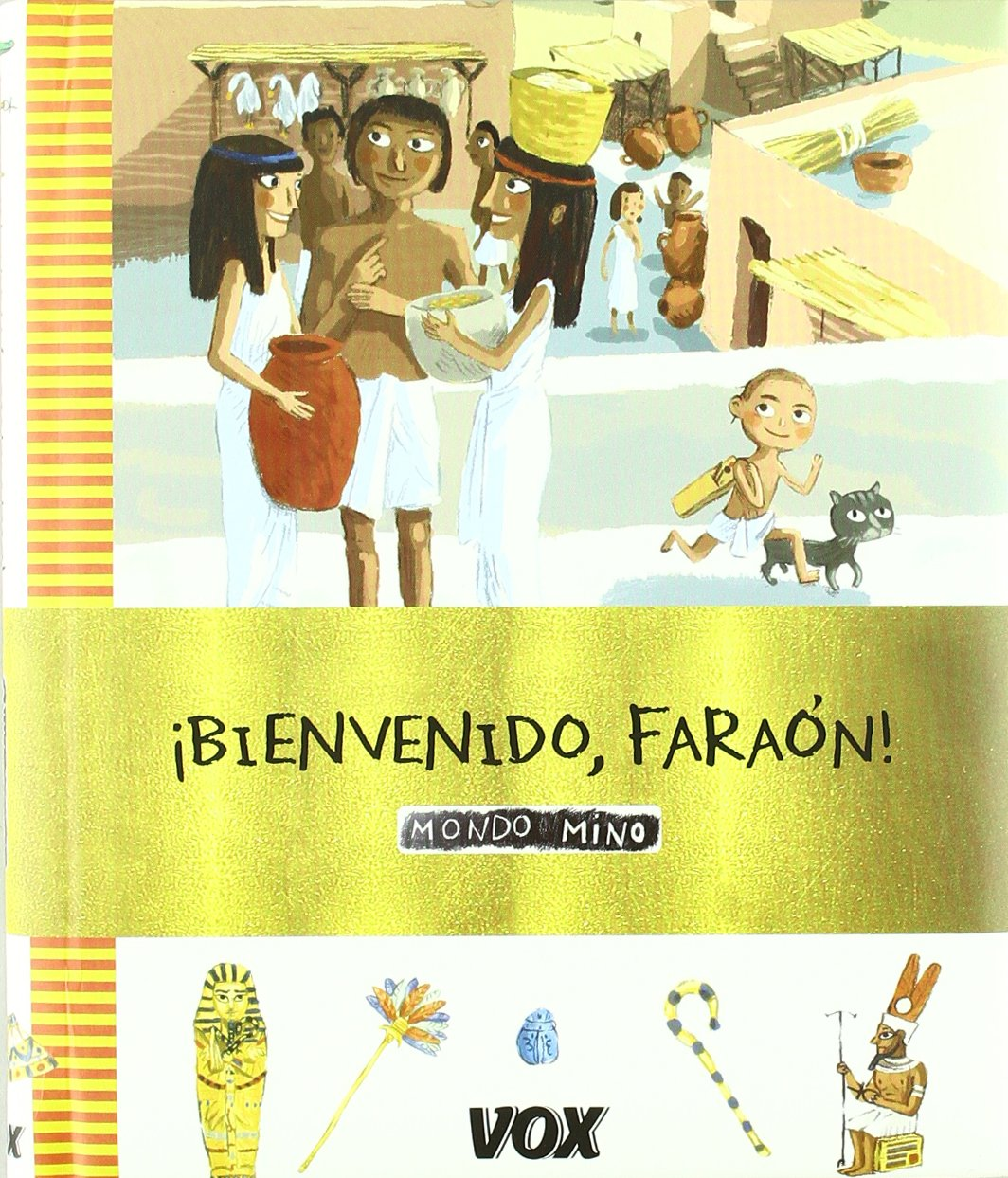 !vienvenido, faraon! (Mondo Mino) Tapa dura – 18 nov 2009 Aa.Vv. Vox 8483329867 Interactive Adventures