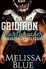 Gridiron Heartbreaker (Gridiron Bad Boy Book 2) Kindle Edition
