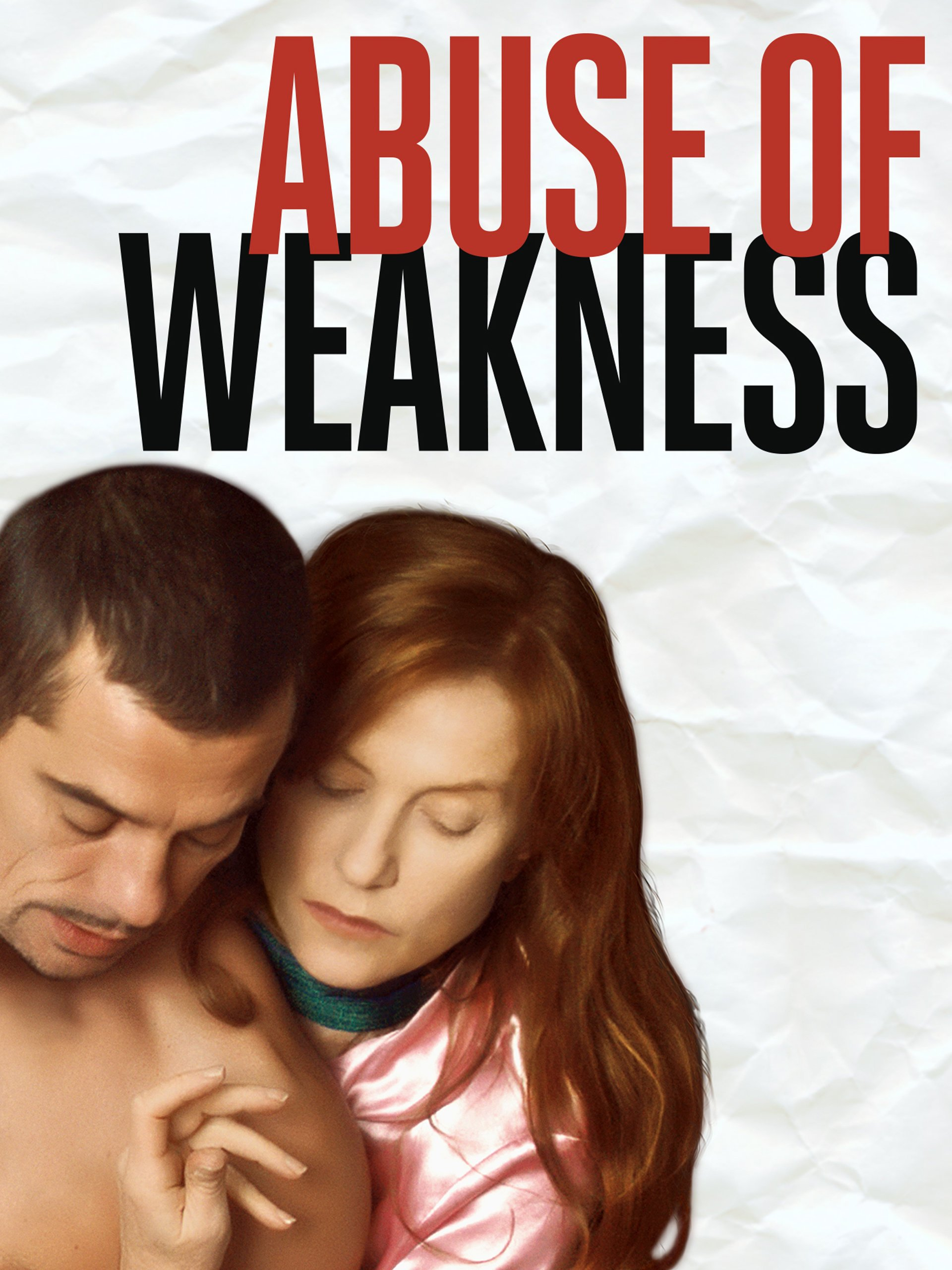 Abuse Of Weakness by