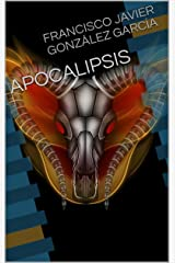 APOCALIPSIS (Spanish Edition) Kindle Edition