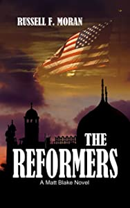 The Reformers: A Matt Blake Novel (The Matt Blake legal thriller series Book 2)