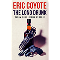 The Long Drunk (English Edition)