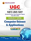 UGC-NET/JRF/SET SUBJECT WISE Computer Science and Applications PAPER-III - Solved previous years question papers from 2012 to 2016 (First Edition, 2017)