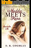 Maddie Meets Kara: Remember Me (Maddie and Kara Book 1)