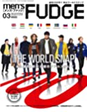 men's FUDGE -メンズ ファッジ- 2018年3月号 Vol.100 [欧州8都市リアルスナップ]