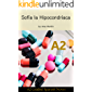 Spanish A2 graded reader. Sofía la Hipocondríaca: Short Spanish story for upper beginners: suitable for Spanish learners at an A2 level (Spanish A2 graded readers) (A2 Collection) (Spanish Edition)
