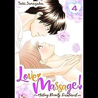 Love Massage: Melting Beauty Treatment Vol. 4 (English Edition)