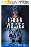 Kagan Wolves: Shifter World: Royal-Kagan series, books 4-6