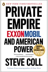 Private Empire: ExxonMobil and American Power Kindle Edition