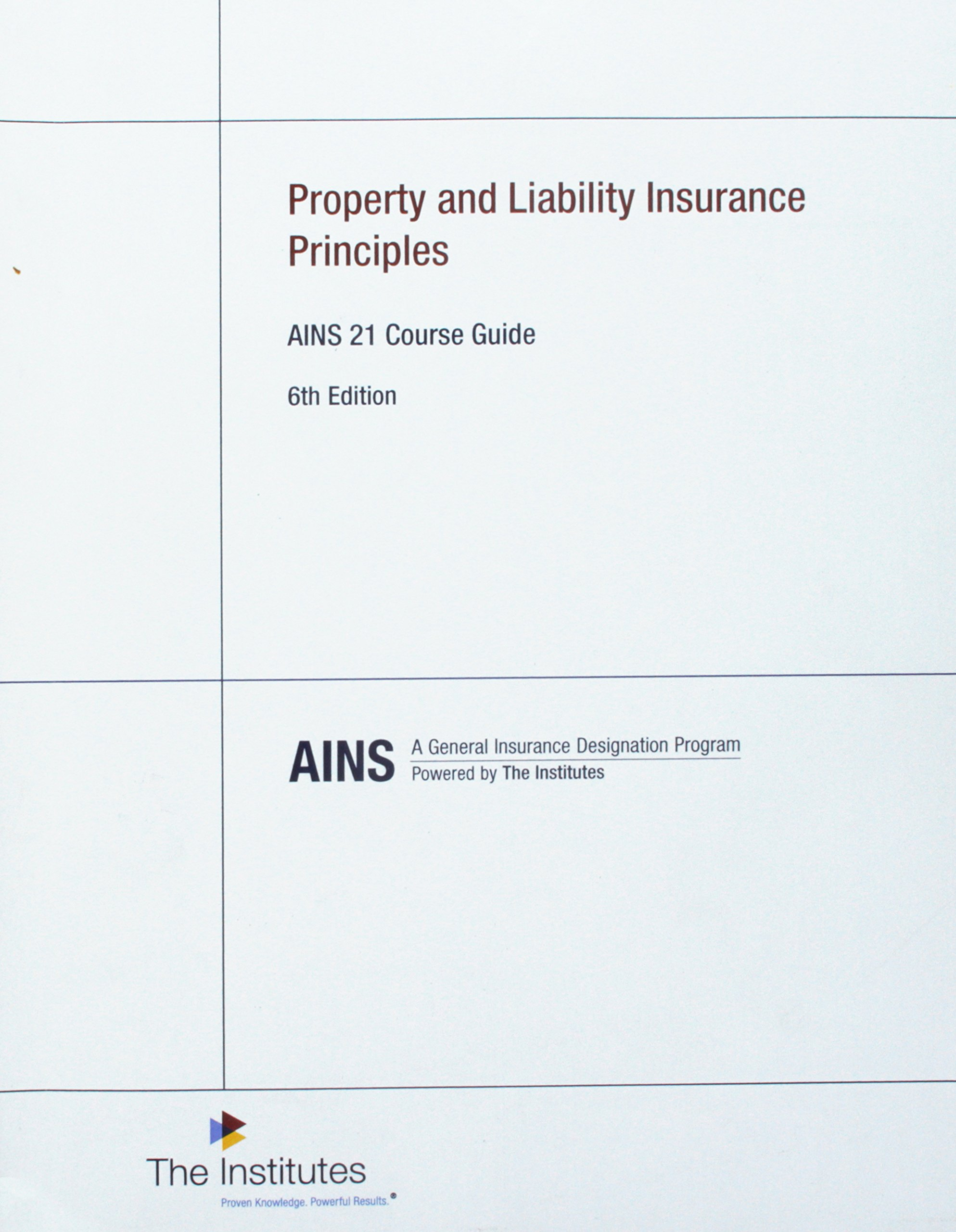 Property And Liability Insurance Principles Ains 21 Course Guide