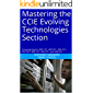 Mastering the CCIE Evolving Technologies Section: Covering Exams 400-101, 400-051, 400-151, 352-001, 400-251, 400-201, and 400-351