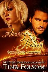 Amaury's Hellion (Scanguards Vampires Book 2) Kindle Edition