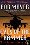 Eyes of the Hammer: The Green Berets: Dave Riley #1