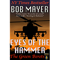 Eyes of the Hammer (The Green Berets Book 1)