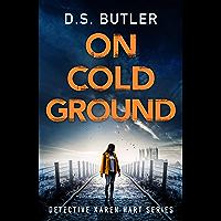 On Cold Ground (Detective Karen Hart Book 5)
