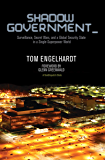 Shadow Government: Surveillance, Secret Wars, and a Global Security State in a Single-Superpower World (TomDispatch…