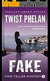 Fake (Finn Teller Corporate Spy Mystery #1)