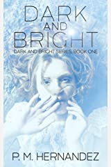 Dark and Bright Kindle Edition