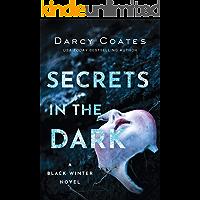 Secrets in the Dark (Black Winter Book 2) book cover
