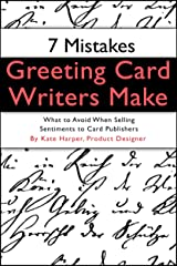 7 Mistakes Greeting Card Writers Make Kindle Edition
