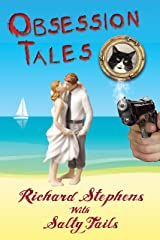 Obsession Tales: A Salty Tails Mystery #3 Kindle Edition