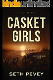 Casket Girls: A New Orleans Mystery Thriller (Herbert and Melancon Book 4)