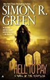 Hell to Pay (Nightside, Book 7)