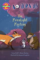 The Moonlight Meeting: The Nocturnals (Grow & Read Early Reader, Level 2) Kindle Edition