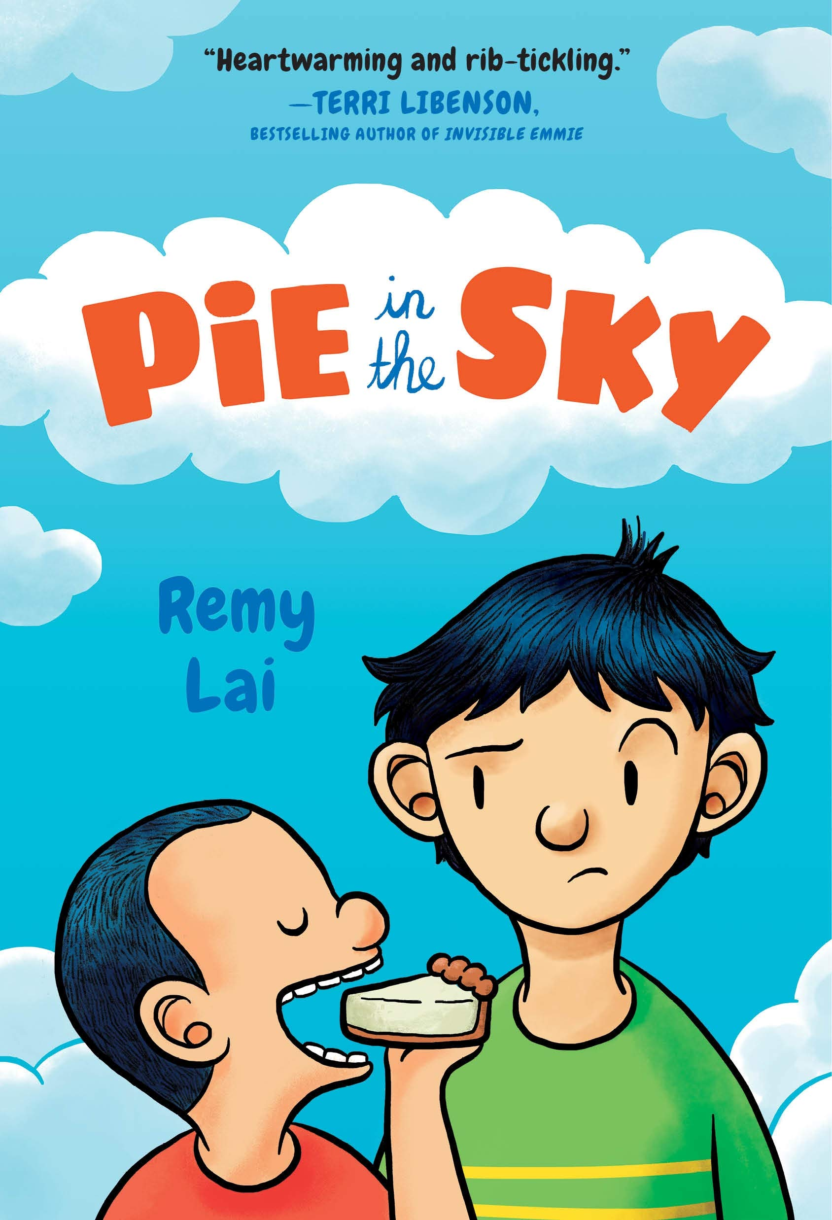 Pie in the Sky: Lai, Remy, Lai, Remy: 9781250314109: Amazon.com: Books
