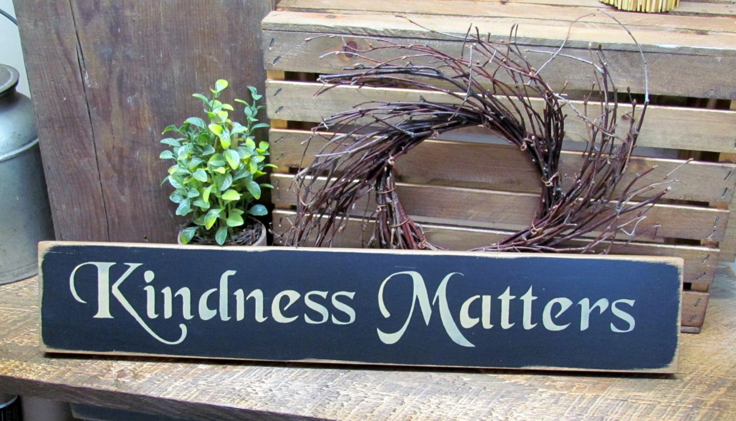 Inspirational Wooden Sign Kindness Matters Housewarming Gift Mothers Day Gift Primitive Sign Wood Sign Saying Kindess Sign 4.5w x 24l