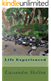Life Experienced