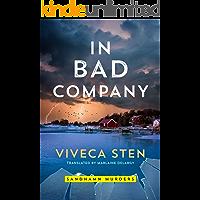 In Bad Company (Sandhamn Murders Book 9)