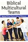 Biblical Multicultural Teams