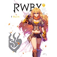 RWBY: Official Manga Anthology, Vol. 4: Burn