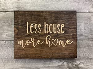 EricauBird Wood Sign-Less House More Home Home Sign Home Decor Love Family, Home Wall Art, 8x12
