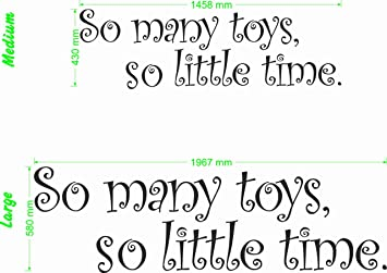 So Many Toys So Little Time Wall Quote Medium Amazoncouk
