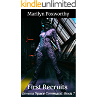 First Recruits: Eevona Space Command: Book 1