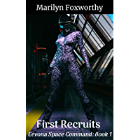 First Recruits: Eevona Space Command: Book 1 (English Edition)