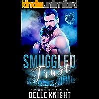Smuggled Trust: A Smuggled Wild Romantic Suspense Standalone