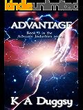 Advantage: (Advance Industries #3)