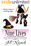 Nine Lives: A Paranormal Adventure (Bad Tom Series Book 3)