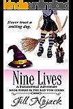 Nine Lives: A Paranormal Adventure (Bad Tom Series Book 3)