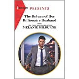The Return of Her Billionaire Husband (Harlequin Presents Book 3799)
