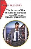 The Return of Her Billionaire Husband (Harlequin Presents Book 3799)