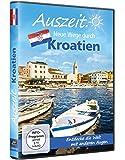 Auszeit - Neue Wege durch... Kroatien